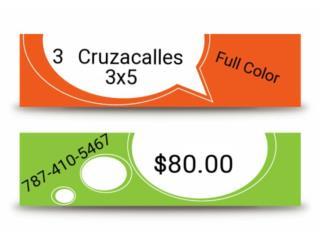 3 Cruzacalles x $80, Puerto Rico