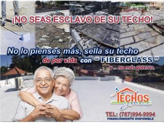 TECHO SELLA'O  CON FIBERGLASS, Puerto Rico