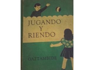 LIBRO JUGANDO Y RIENDO, ANA Y PEPE 1947, Puerto Rico