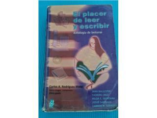 El Placer de Leer y Escribir - Español, Puerto Rico