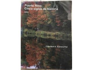 """Libro """"Puerto Rico: cinco siglos de historia"""" , Puerto Rico"""