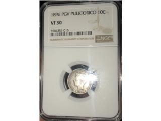 Moneda Diez Centavos de PR Año 1896 Certificada, Puerto Rico