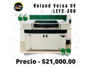 Roland UV Flatbed Printer, Puerto Rico