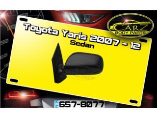 Espejo RETROVISOR Toyota YARIS 4D 2007 - 2012, Puerto Rico