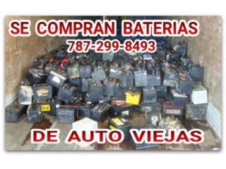 COMPRAMOS BATERÍAS VIEJAS DESDE $8, Puerto Rico