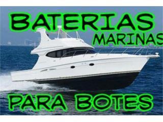 Baterias Deep cycle marinas varios modelos, Puerto Rico
