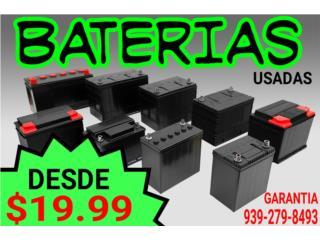 BATERIAS VARIOS MODELOS DESDE SOLO $19.99, Puerto Rico