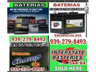 BATERIAS $34.98 MEJOR PRECIO 939-279-8493 , Puerto Rico