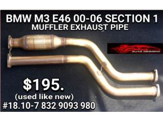 BMW M3 E46 00-06 MUFFLER EXHAUST PIPE, Puerto Rico