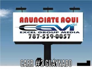 ANUNCIATE AQUI-BILLBOARD DIGITAL CARR #2 GUAY