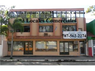 Ave Monserrate*3 Locales Comerciales y 2 Apts