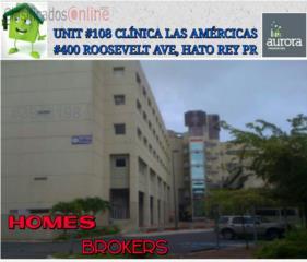 OFICINA #108 CLINICA LAS AMERICAS, HATO REY