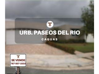 URB. PASEOS DEL RIO - CAGUAS - REPO/HUD - FHA