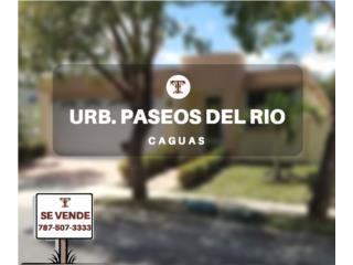 PASEOS DEL RIO - CAGUAS - NEW REPO/HUD FHA