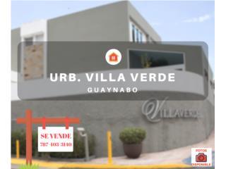 URB. VILLA VERDE -GUAYNABO- EN LIQUIDACION