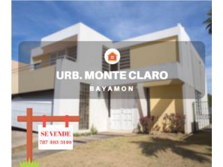URB. MONTE CLARO - BAYAMON -NEW REPO- 3H/2.5B