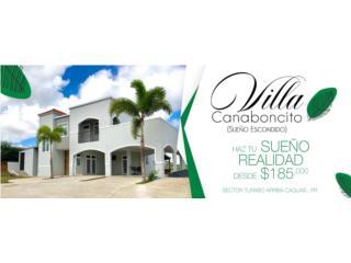 Villas de Cañaboncito Exclusivas Residencias!