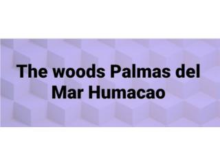 The woods Palmas del Mar Humacao