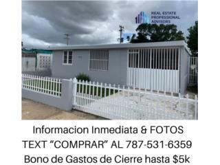3 hab/1 bano $5K Bonos de Gastos de Cierre