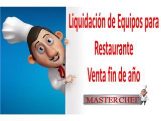 Liquidación fin de año equipos de restaurante, Puerto Rico