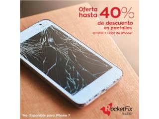 Hasta 40% de descuento - pantallas iPhone, Puerto Rico