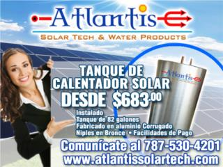 Tanque Calentador Solar 82 galones Aluminio , Puerto Rico
