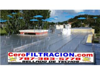 FILTRACIONES? LLAME HOY,  AL 787-383-5778, Puerto Rico