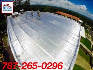 Sellado de techo - Estimados Gratis  , Puerto Rico