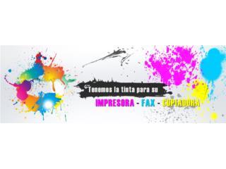 Tintas y Toners para tu Copiadora/Printer/Fax, Puerto Rico