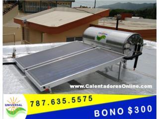 $300 BONO/ 7 modelos C.Solares UNIVERSAL®, Puerto Rico