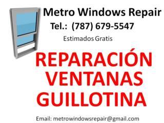 Metro Windows Repair - Reparacion Puerto Rico
