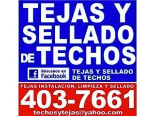 TEJAS Y SELLADO DE TECHOS - Instalacion Puerto Rico