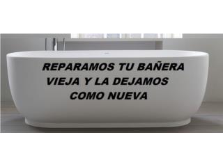 Reparación Baños y Bañeras - Construccion Puerto Rico