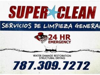 SUPER CLEAN 24/7 Limpiezas 24 horas emergencias  - Mantenimiento Puerto Rico