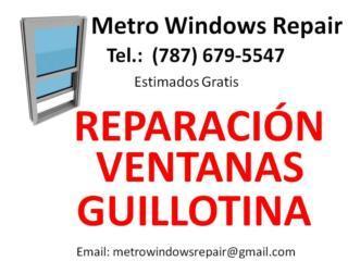 Metro Windows Repair - Mantenimiento Puerto Rico