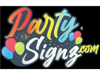 PARTYSIGNZ - Alquiler Puerto Rico