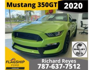 Mustang GT350 2020 ULTIMA EDICION MANUAL, Ford Puerto Rico