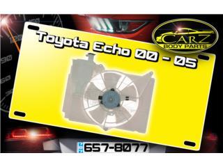 ABANICO Toyota ECHO 2000 - 2005 Puerto Rico CARZ Body Parts