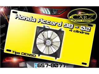 ABANICO Honda ACCORD 98 - 04 (4 cil) Puerto Rico CARZ Body Parts
