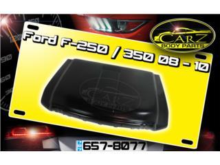 BONETE Ford F-250 / 350 08 - 10 Puerto Rico CARZ Body Parts