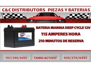 29HM 115ah 840CA DEEP CYCLE 675CCA $120 Puerto Rico C & C DISTRIBUTORS BATERIA 8am a 5pm 939-279-8493