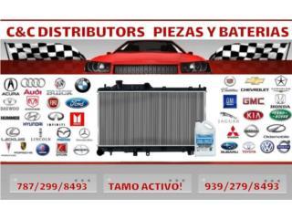 RADIADORES PARA AUTOS DESDE 54.99 Puerto Rico C & C DISTRIBUTORS BATERIA 8am a 5pm 939-279-8493