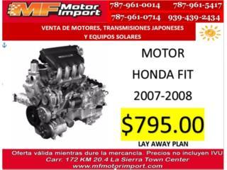 MOTOR HONDA FIT 2007-2008  Puerto Rico MF Motor Import