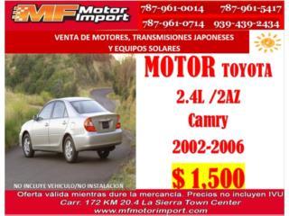 MOTOR CAMRY 2002-2004 2.4L-AZ Puerto Rico MF Motor Import
