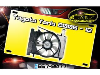 ABANICO (Completo) Toyota YARIS 07 - 12 Puerto Rico CARZ Body Parts