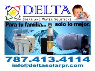 RESERVAS DE AGUA - PURIFICADORES DE AGUA, DELTA SOLAR CORP. 787.413.4114 Puerto Rico