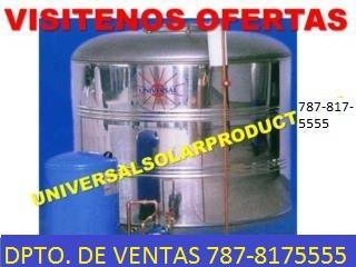CISTERNA UNIVERSAL ST.ST.SOLUCION A LA SEQUIA, UNIVERSAL SOLAR, 787-817-5555 Puerto Rico