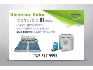 NUEVA GENERACION, CALENTADOR SOLAR UNIVERSAL, UNIVERSAL SOLAR, 787-817-5555 OFIC. CENTRAL Puerto Rico
