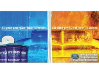 Sellado de techo Cool Roof - Adios al calor!, Homeworks Corp./Puerto Rico Energy Solutions Puerto Rico