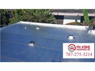 Sellado con Danosa, FM Home Enterprises Inc.  Puerto Rico